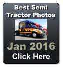 Jan 2016 Click Here   Best Semi Tractor Photos
